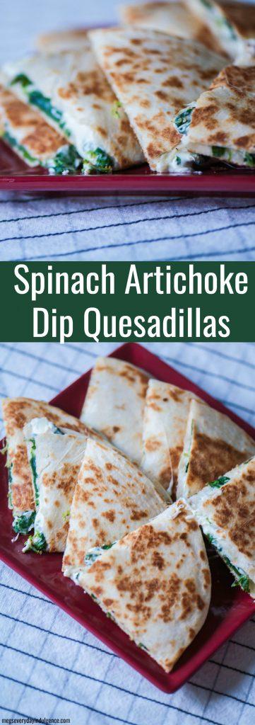 Spinach Artichoke Dip Quesadillas
