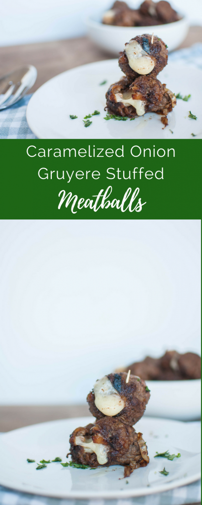 Caramelized Onion Gruyere Stuffed Meatballs