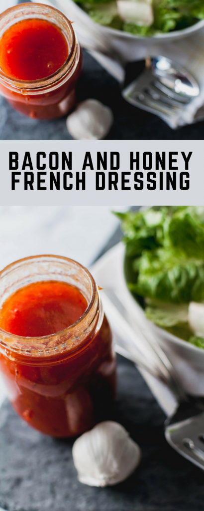 Bacon and Honey French Dressing