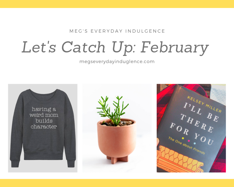 In this month's Let's Catch Up post I'm sharing what I'm wearing, reading, how I'm upping my decor game and a must make recipe or two.