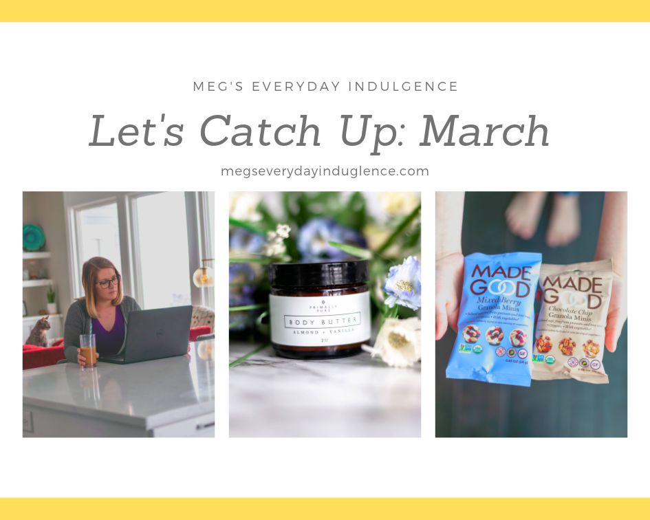 Let's Catch Up: March