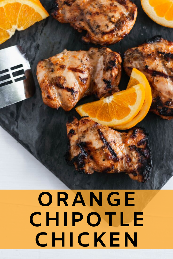 This super simple, 5 ingredient Orange Chipotle Chicken will make weeknight dinners a snap. Fresh orange and spicy chipotle marry together for the yummiest marinade.